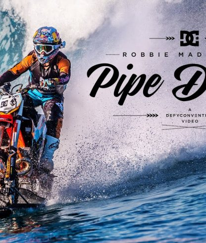 DC SHOES: ROBBIE MADDISON´S PIPE DREAM