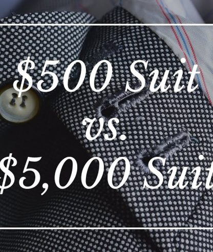 Difference Between Cheap $500 Custom Suit & $5,000 Bespoke Suit