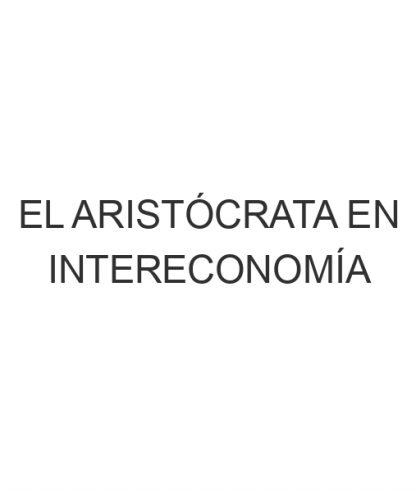 El Aristócrata en Intereconomía