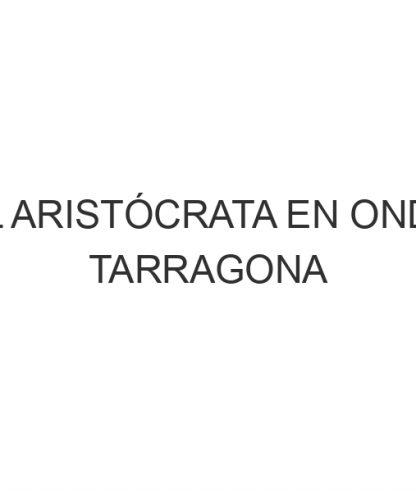 El Aristócrata en Onda Tarragona