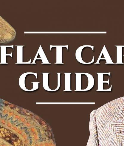 FLAT CAP GUIDE