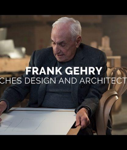 FRANK GEHRY TEACHES DESIGN