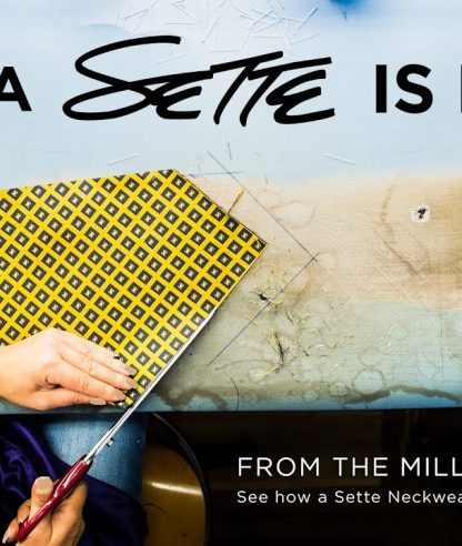 HOW A SETTE IS MADE