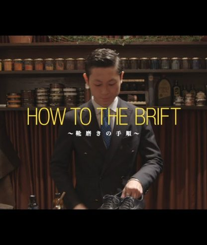 HOW TO THE BRIFT, SHOESHINE